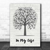 The Beatles In My Life Music Script Tree Song Lyric Print