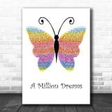 The Greatest Showman A Million Dreams Rainbow Butterfly Song Lyric Print