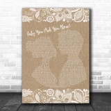 The Platters Only You (And You Alone) Burlap & Lace Song Lyric Print