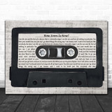 The Smiths How Soon Is Now Music Script Cassette Tape Song Lyric Print