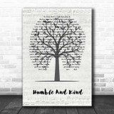 Tim McGraw Humble And Kind Music Script Tree Song Lyric Print