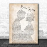 Jack Johnson Better Together Man Lady Bride Groom Wedding Song Lyric Music Wall Art Print