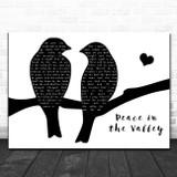 Elvis Presley Peace in the Valley Lovebirds Black & White Song Lyric Music Art Print