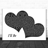 Edwin McCain I'll Be Landscape Black & White Two Hearts Song Lyric Music Art Print