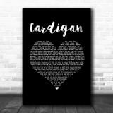 Taylor Swift Cardigan Black Heart Song Lyric Music Art Print