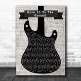 Nickelback Burn It To The Ground Electric Guitar Music Script Song Lyric Music Art Print
