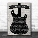 The Beatles Yesterday Electric Guitar Music Script Song Lyric Music Art Print