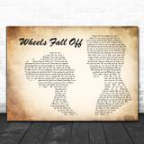 JellyRoll Wheels Fall Off Man Lady Couple Song Lyric Music Art Print
