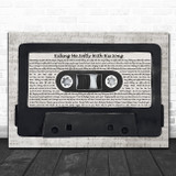 Fugees Killing Me Softly With His Song Music Script Cassette Tape Song Lyric Music Art Print