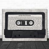 The Beatles Across The Universe Music Script Cassette Tape Song Lyric Music Art Print