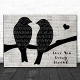Charlie Landsborough Love You Every Second Lovebirds Music Script Song Lyric Music Art Print