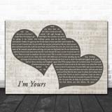 Jason Mraz I'm Yours Landscape Music Script Two Hearts Song Lyric Music Art Print