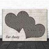 Nickelback Far Away Landscape Music Script Two Hearts Song Lyric Music Art Print