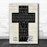 Alan Jackson In The Garden Music Script Christian Memorial Cross Song Lyric Music Art Print