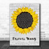Bob Dylan Forever Young Grey Script Sunflower Song Lyric Music Art Print