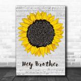 Avicii Hey Brother Grey Script Sunflower Song Lyric Music Art Print
