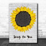 Curlybamm Song to You Grey Script Sunflower Song Lyric Music Art Print