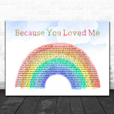 Celine Dion Because You Loved Me Watercolour Rainbow & Clouds Song Lyric Music Art Print