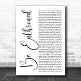 Bethel Music Be Enthroned White Script Song Lyric Music Art Print
