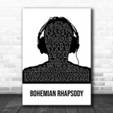 Queen Bohemian Rhapsody Black & White Man Headphones Song Lyric Art Print