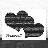 Oasis Wonderwall Landscape Black & White Two Hearts Song Lyric Art Print