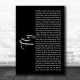 Maddie & Tae Fly Black Script Song Lyric Art Print