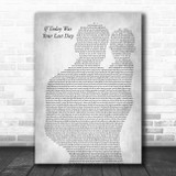 Nickleback If Today Was Your Last Day Father & Baby Grey Song Lyric Art Print
