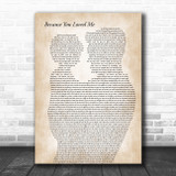 Celine Dion Because You Loved Me Father & Child Song Lyric Art Print