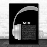 Future Low Life Grey Headphones Song Lyric Art Print