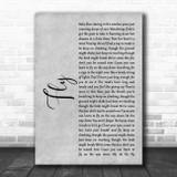 Maddie & Tae Fly Grey Rustic Script Song Lyric Art Print