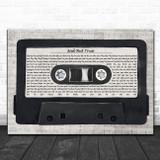 Metallica Sad But True Music Script Cassette Tape Song Lyric Art Print