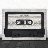 INXS Don't Change Music Script Cassette Tape Song Lyric Art Print