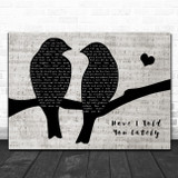 Van Morrison Have I Told You Lately That I Love You Lovebirds Music Script Song Lyric Art Print