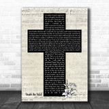Matthew West Truth Be Told Music Script Christian Memorial Cross Song Lyric Art Print