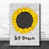 James Sit Down Grey Script Sunflower Song Lyric Art Print