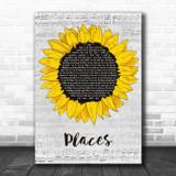 Martin Solveig Places Grey Script Sunflower Song Lyric Art Print