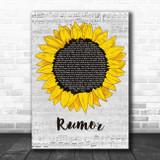 Lee Brice Rumor Grey Script Sunflower Song Lyric Art Print