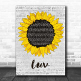 Travis Luv Grey Script Sunflower Song Lyric Art Print