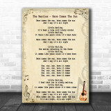 The Beatles Here Comes The Sun Song Lyric Music Wall Art Print