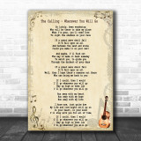 The Calling Wherever You Will Go Song Lyric Music Wall Art Print