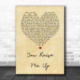 Josh Groban You Raise Me Up Vintage Heart Song Lyric Music Wall Art Print