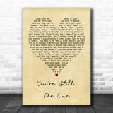 You're Still The One Shania Twain Vintage Heart Song Lyric Music Wall Art Print