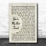 Queen You're My Best Friend Vintage Script Song Lyric Music Wall Art Print