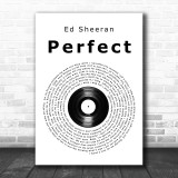 Ed Sheeran Perfect Vinyl Record Song Lyric Music Wall Art Print