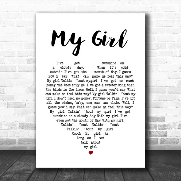 My Girl The Temptations Heart Song Lyric Music Wall Art Print
