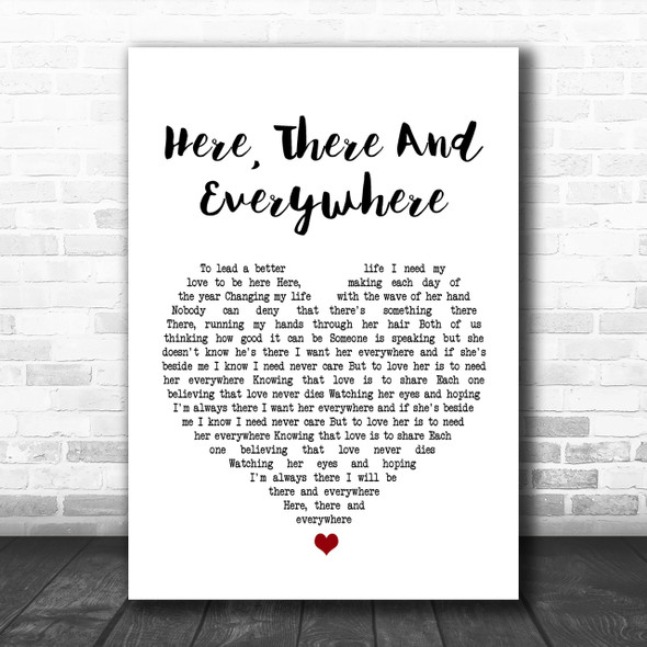 The Beatles Here, There And Everywhere White Heart Song Lyric Music Wall Art Print