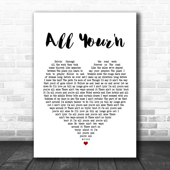 Tyler Childers All Your'n White Heart Song Lyric Music Wall Art Print