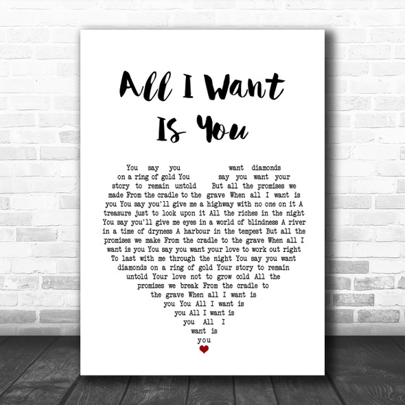 U2 All I Want Is You White Heart Song Lyric Music Wall Art Print