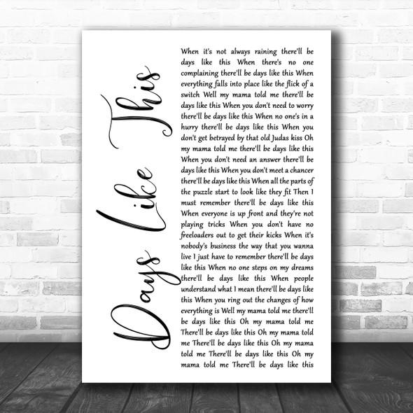 Van Morrison Days Like This White Script Song Lyric Music Wall Art Print