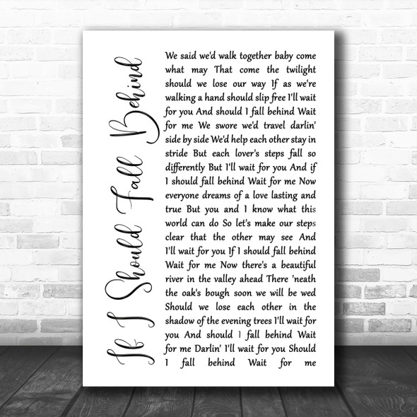 Bruce Springsteen If I Should Fall Behind White Script Song Lyric Music Wall Art Print